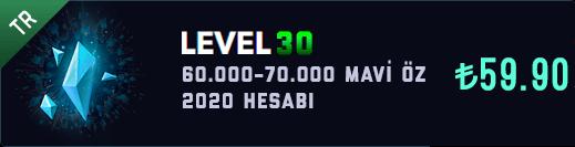 TR 60-70K Mavi Öz Unranked Hesap [2020]